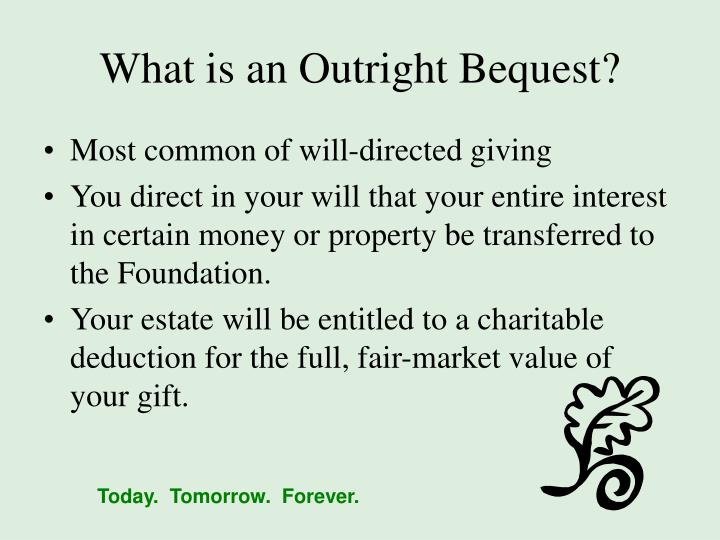 What is an Outright Bequest?