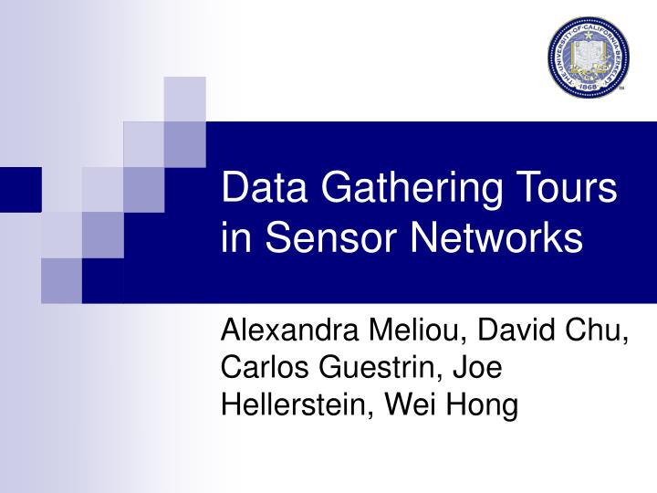 data gathering tours in sensor networks