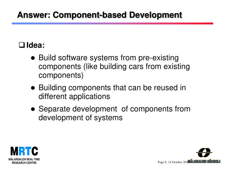 Answer: Component-based Development