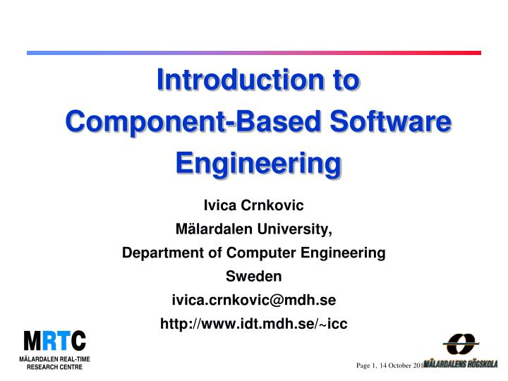 Introduction to component based software engineering