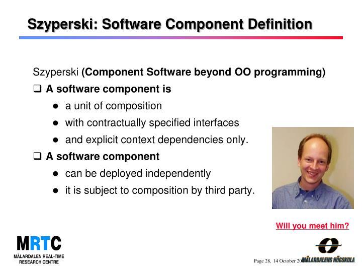 Szyperski: Software Component Definition