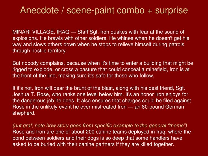 Anecdote / scene-paint combo + surprise