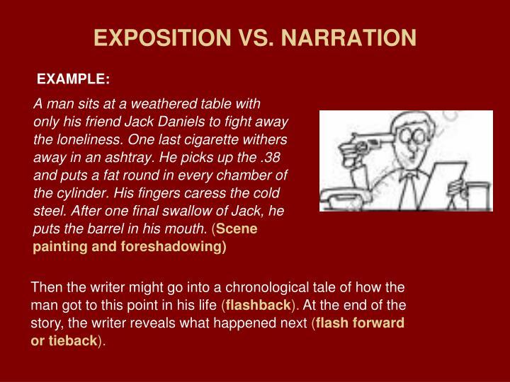 EXPOSITION VS. NARRATION