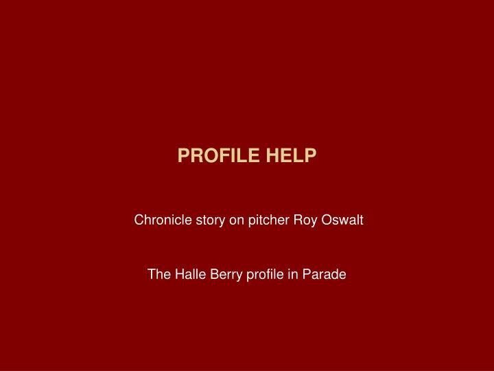 PROFILE HELP