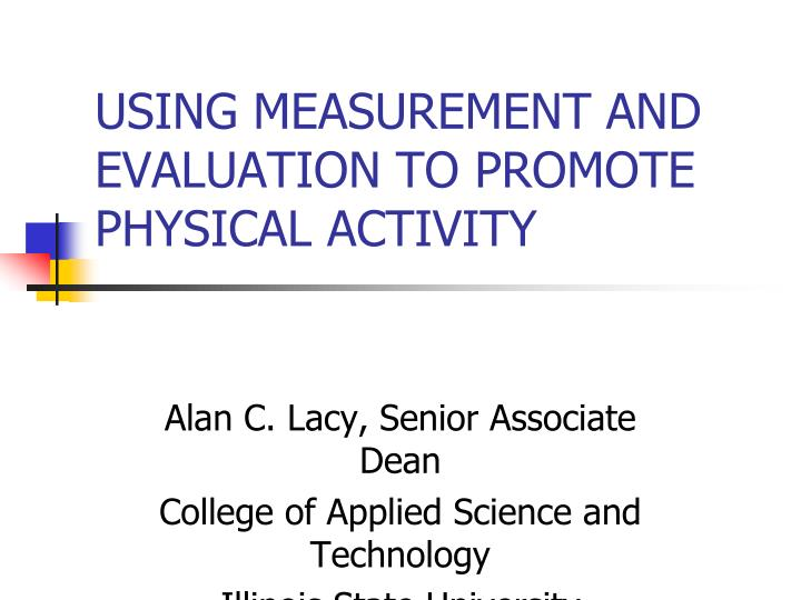 using measurement and evaluation to promote physical activity n.
