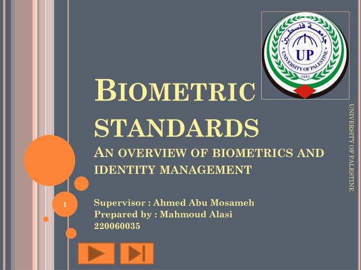 biometric standards an overview of biometrics and identity management n.