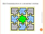 key consideration in a biometric system