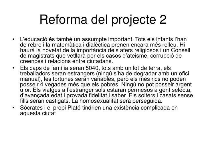 Reforma del projecte 2