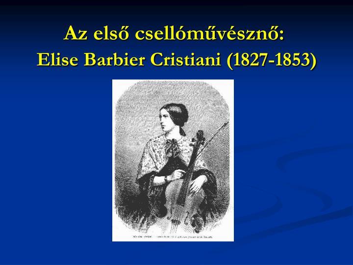 Az els csell m v szn elise barbier cristiani 1827 1853