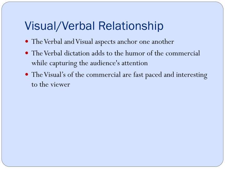 Visual/Verbal Relationship