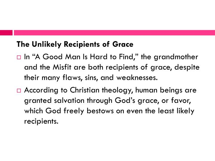 The Unlikely Recipients of Grace