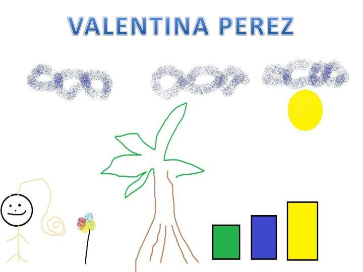 VALENTINA PEREZ