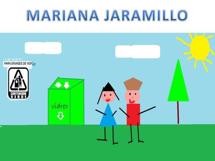 MARIANA JARAMILLO