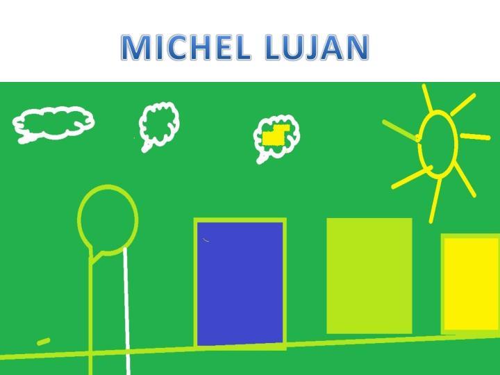 MICHEL LUJAN
