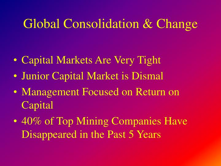 Global consolidation change