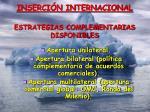 inserci n internacional estrategias complementarias disponibles