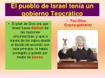 el pueblo de israel ten a un gobierno teocr tico