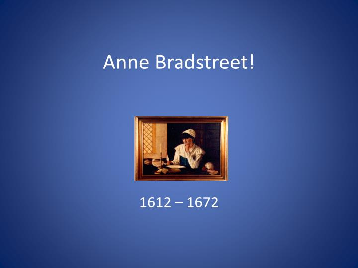 the speakers regret in anne bradstreets to her father with some verses Any father to any son - fb money-coutts to the memory of my dear and honoured father - anne bradstreet.