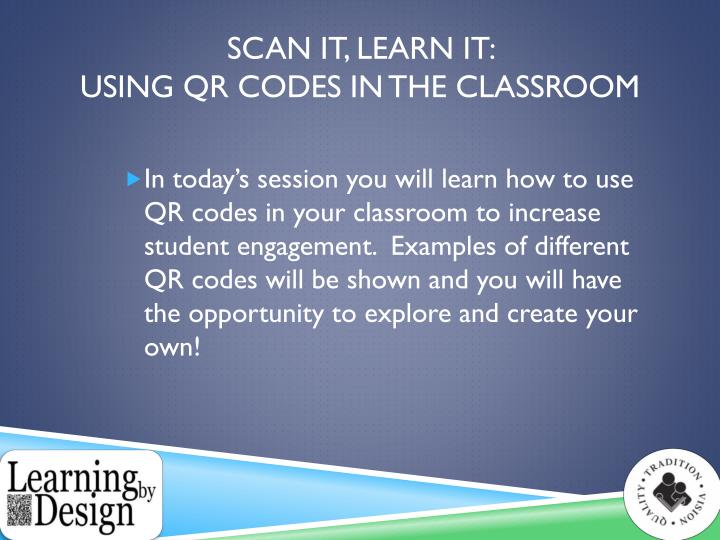 Scan it learn it using qr codes in the classroom1