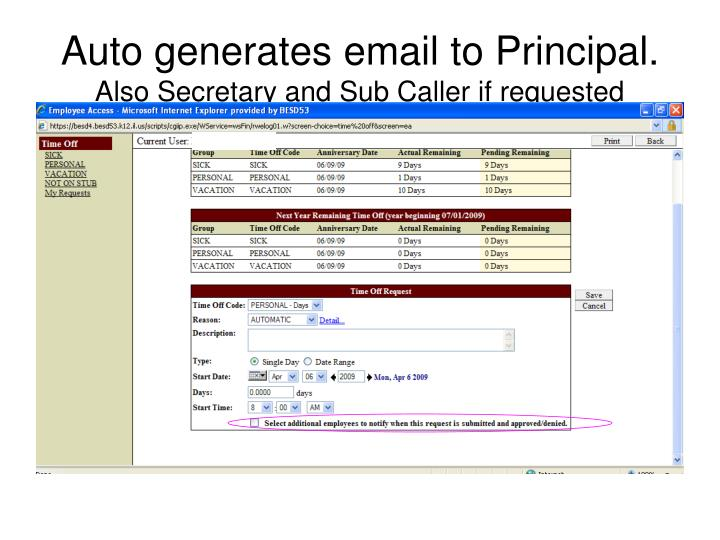 Auto generates email to Principal.
