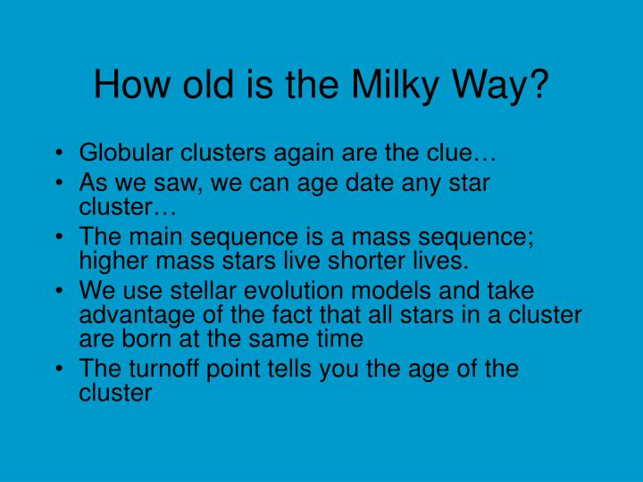 How old is the Milky Way?