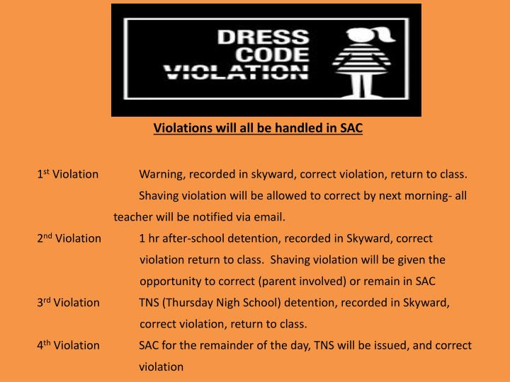 Violations will all be handled in SAC