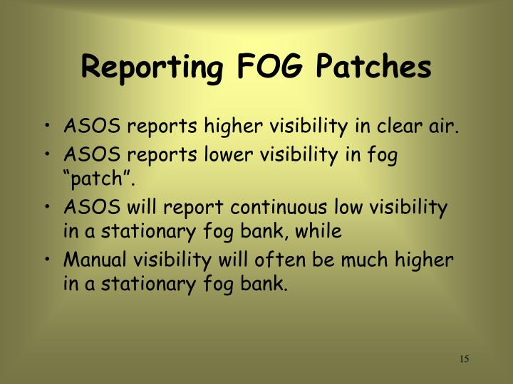 Reporting FOG Patches