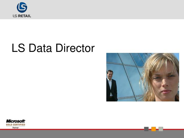 LS Data Director