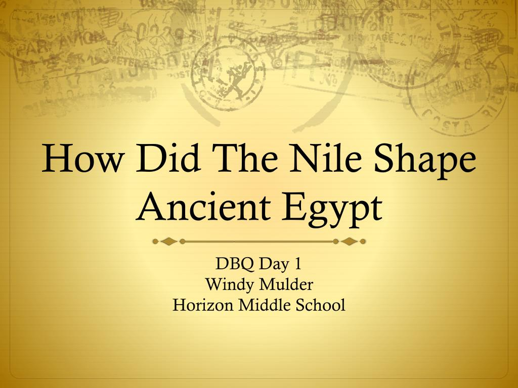 how did the nile shape ancient egypt