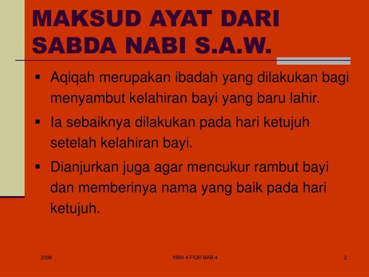 Maksud ayat dari sabda nabi s a w