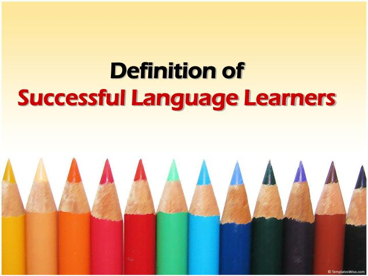 Definition of successful language learners