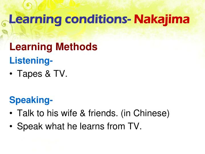 Learning conditions-