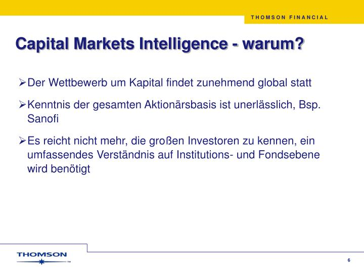 Capital Markets Intelligence - warum?