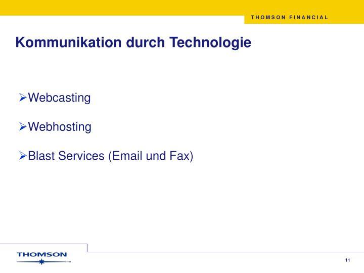 Kommunikation durch Technologie