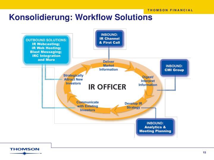 Konsolidierung: Workflow Solutions