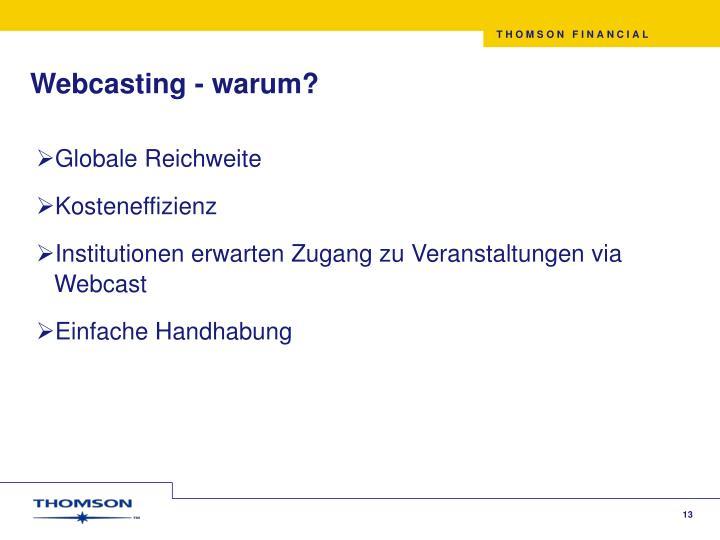 Webcasting - warum?