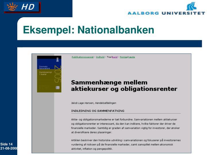 Eksempel: Nationalbanken