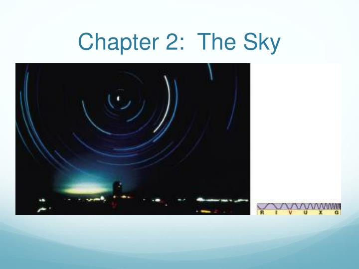 Chapter 2 the sky
