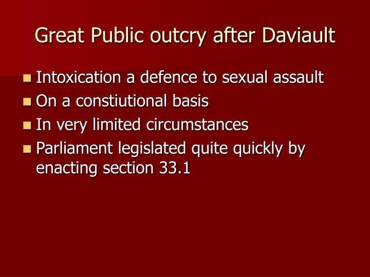 Great Public outcry after Daviault