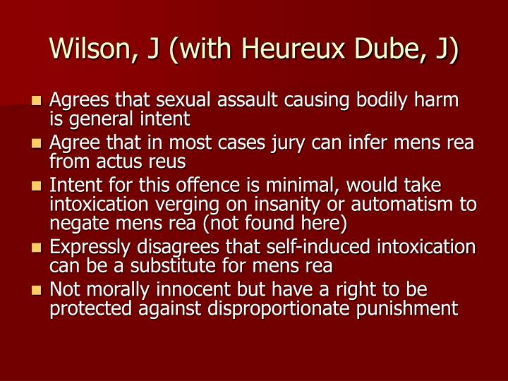 Wilson, J (with Heureux Dube, J)