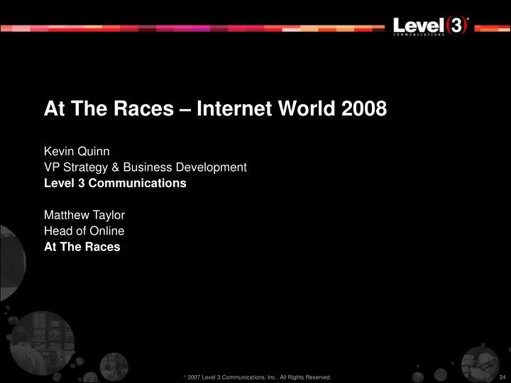 At The Races – Internet World 2008