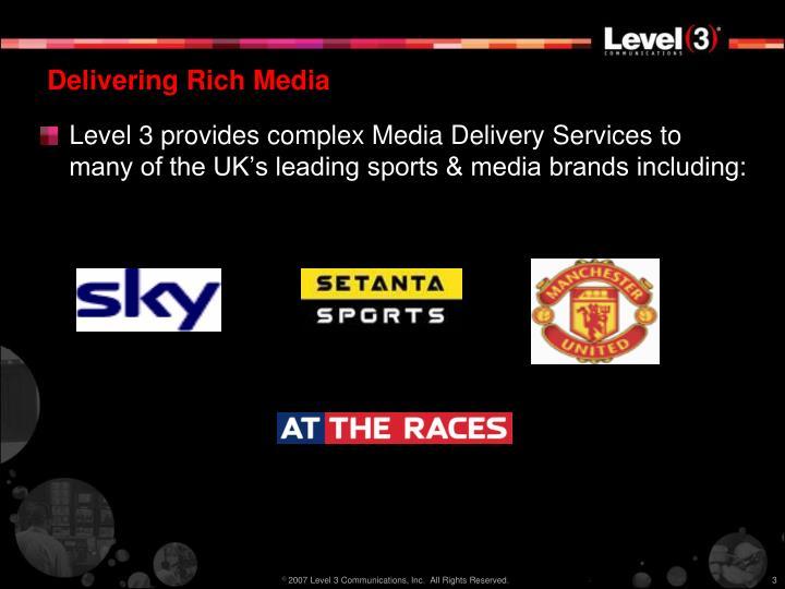Delivering rich media