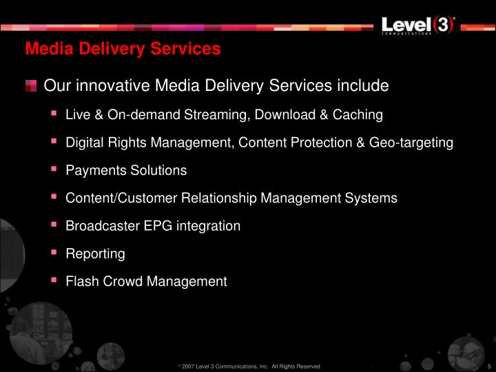 Media Delivery Services
