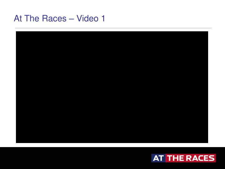 At The Races – Video 1