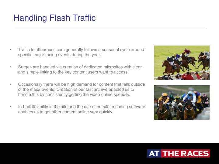 Handling Flash Traffic