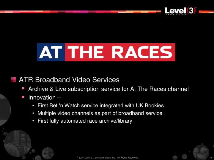 ATR Broadband Video Services