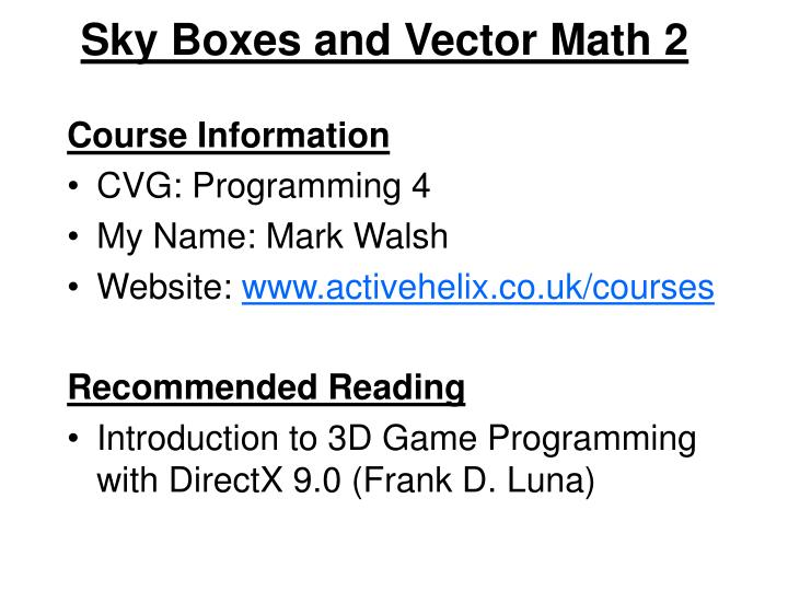 Sky boxes and vector math 2