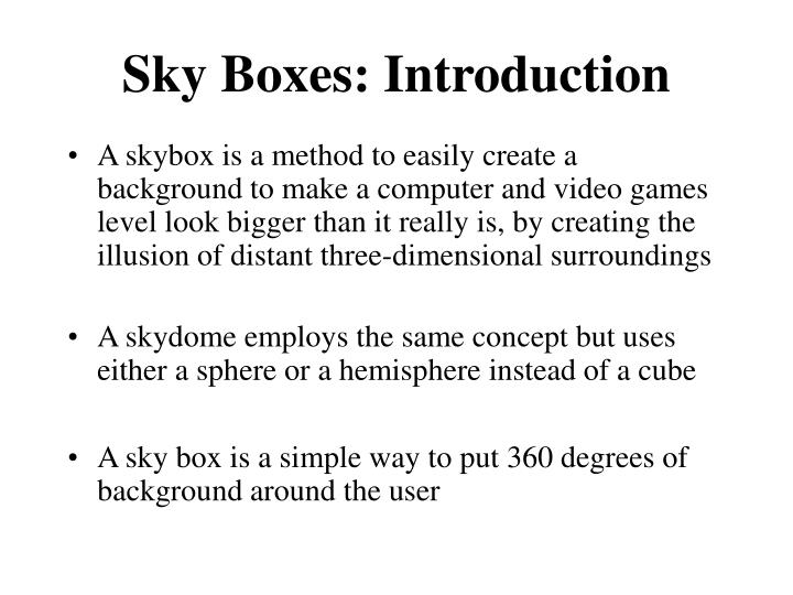 Sky boxes introduction