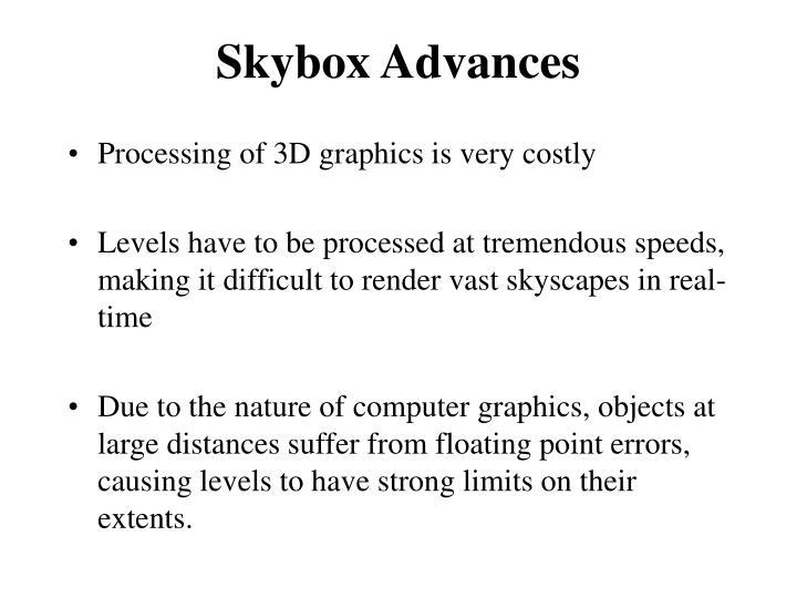 Skybox advances