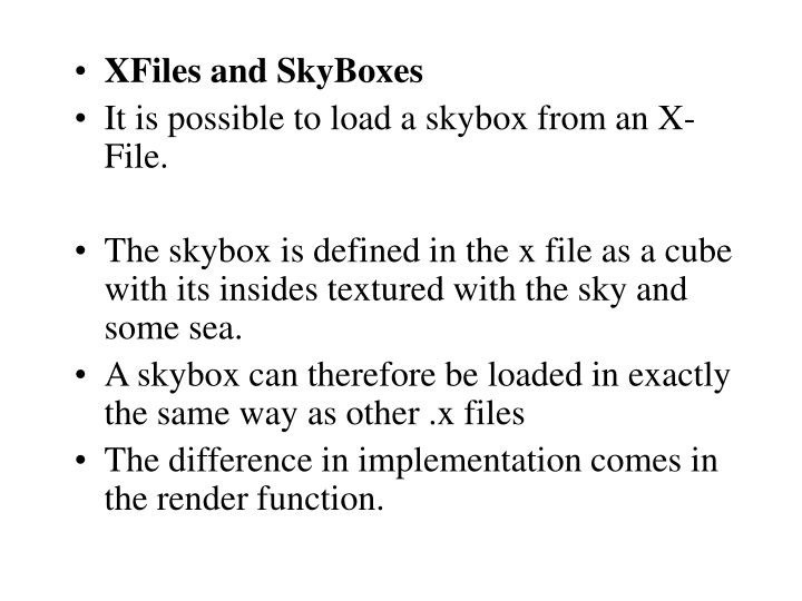 XFiles and SkyBoxes